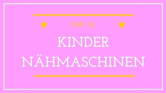 Kindernähmaschine kaufen - Bestseller